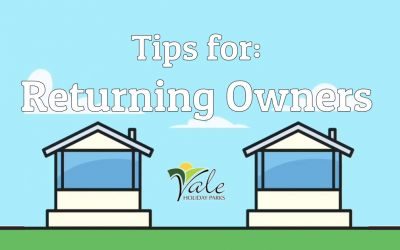 Tips for owners returning to Vale Holiday Parks