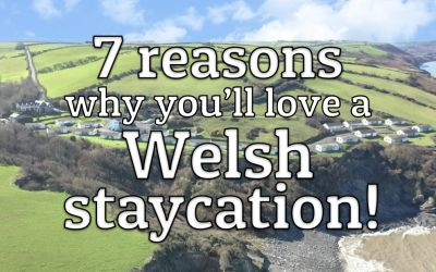 7 reasons why you'll love a Welsh Staycation